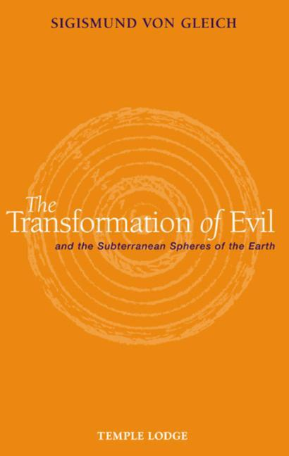 The Transformation of Evil: And the Subterranean Spheres of the Earth als Taschenbuch