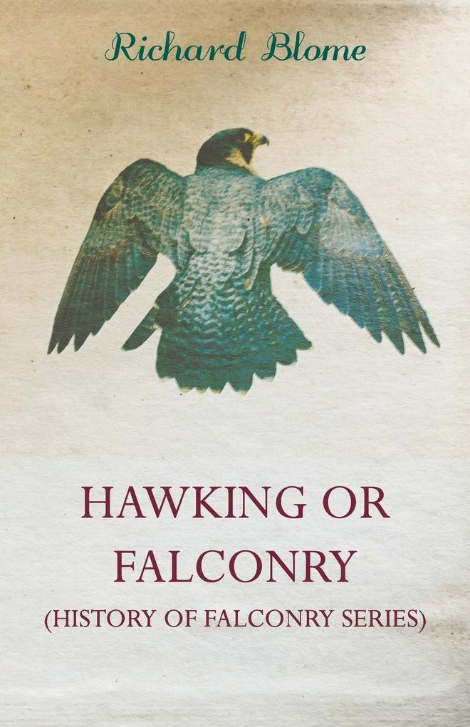 Hawking or Falconry (History of Falconry Series) als Taschenbuch