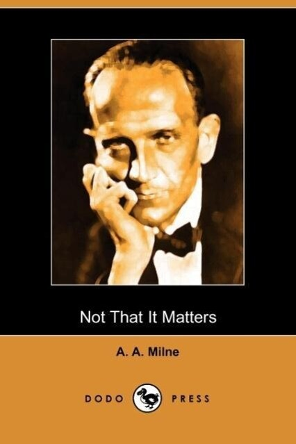 Not That It Matters (Dodo Press) als Taschenbuch