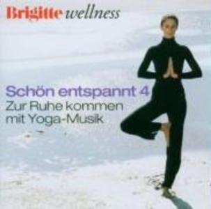 Brigitte Schön Entspannt 4 Yoga als CD