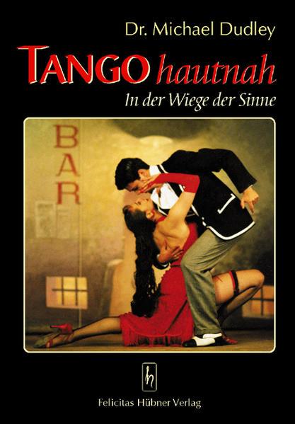 Tango hautnah als Buch