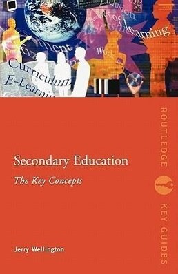 Secondary Education: The Key Concepts als Taschenbuch
