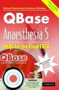 QBase Anaesthesia with CD-ROM: Volume 5, MCOs for the Final FRCA als Buch