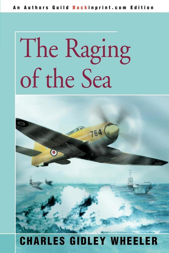 The Raging of the Sea als Buch