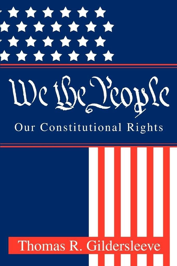 We the People: Our Constitutional Rights als Taschenbuch