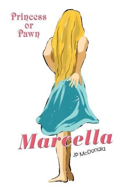 Marcella: Princess or Pawn als Buch