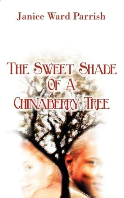 The Sweet Shade of a Chinaberry Tree als Taschenbuch