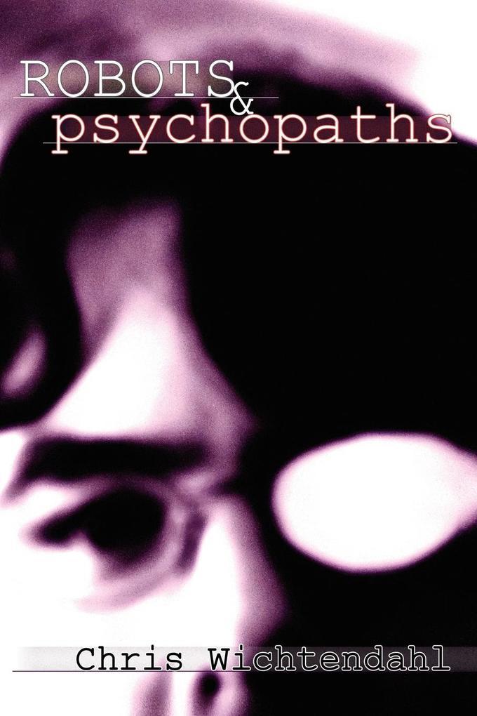 Robots and Psychopaths als Taschenbuch