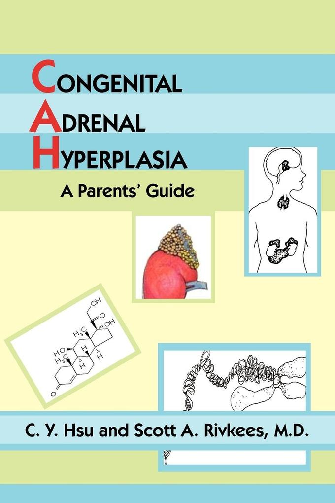 Congenital Adrenal Hyperplasia: A Parents' Guide als Taschenbuch