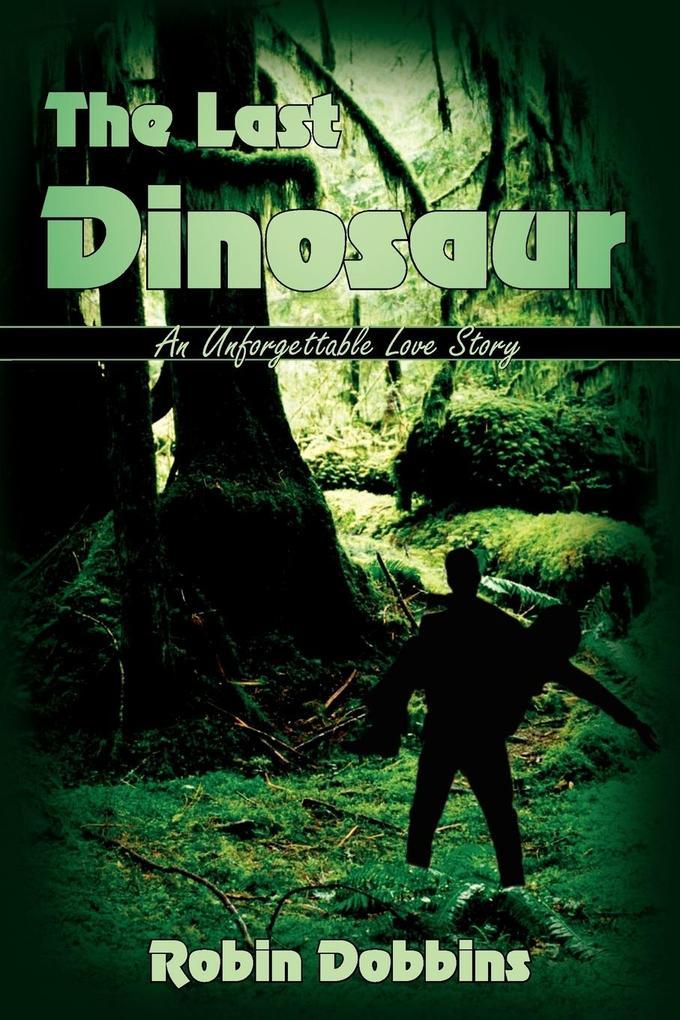 The Last Dinosaur als Taschenbuch