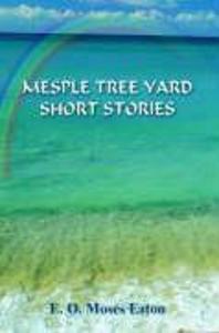 Mesple Tree Yard Short Stories als Buch