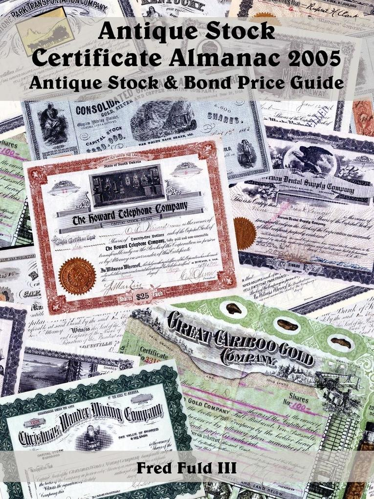 Antique Stock Certificate Almanac 2005 als Taschenbuch