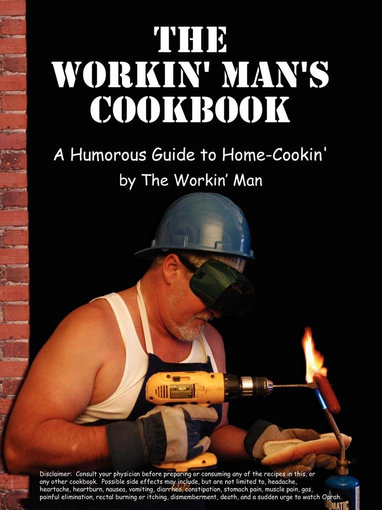 The Workin' Man's Cookbook als Taschenbuch