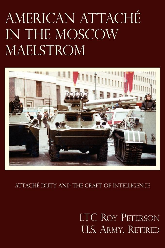 American Attache in the Moscow Maelstrom als Taschenbuch