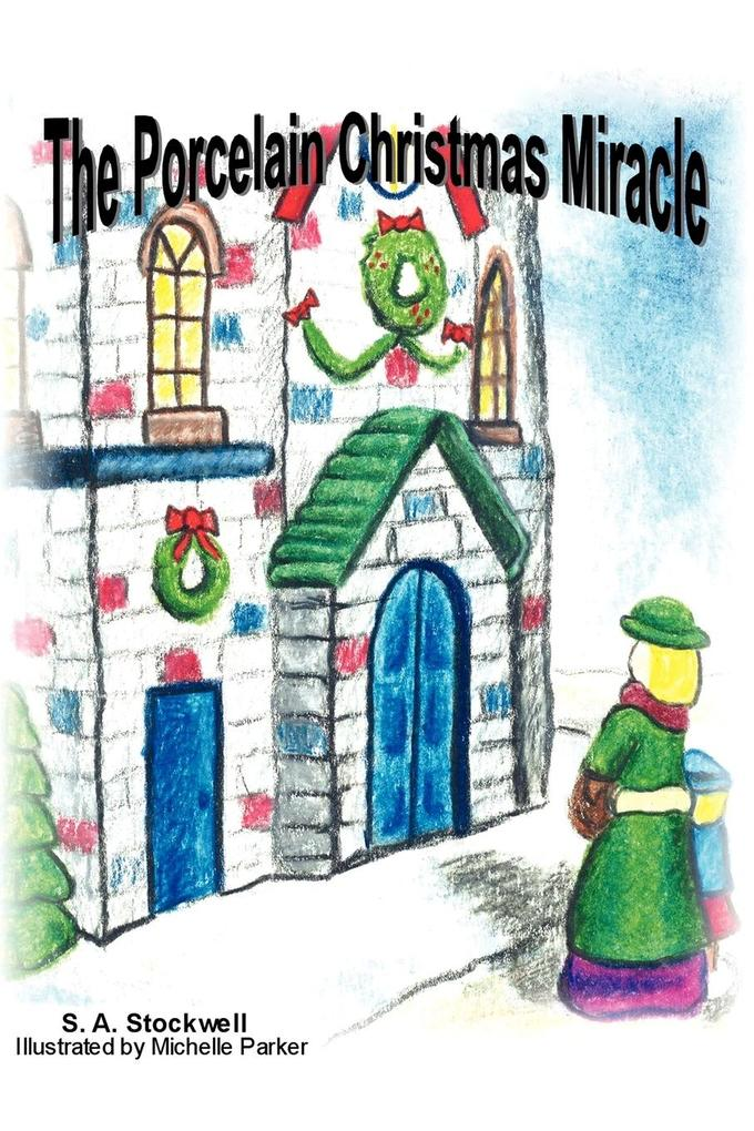 The Porcelain Christmas Miracle als Taschenbuch