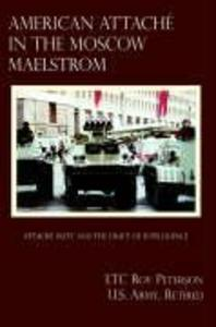 American Attache in the Moscow Maelstrom als Buch