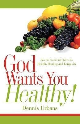 God Wants You Healthy! als Taschenbuch