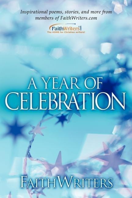 Faithwriters-A Year of Celebration als Taschenbuch