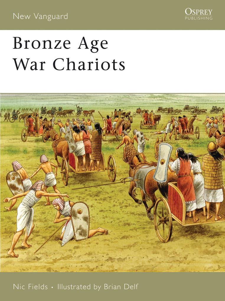 Bronze Age War Chariots als Taschenbuch