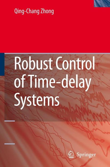 Robust Control of Time-Delay Systems als Buch