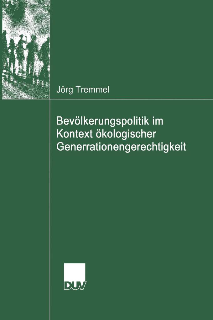 Bevölkerungspolitik im Kontext ökologischer Generationengerechtigkeit als Buch