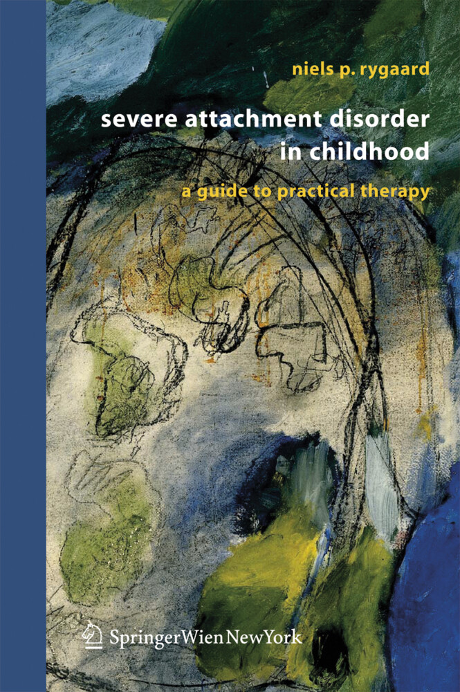 Children with severe attachment disorders in Childhood als Buch