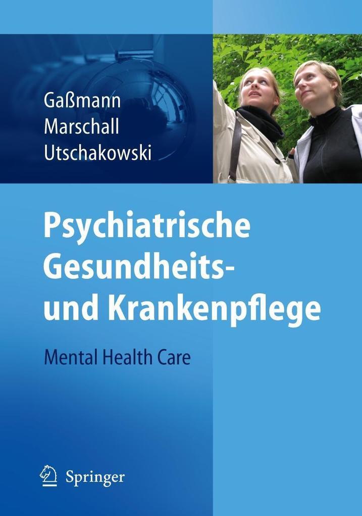 Psychiatrische Gesundheits- und Krankenpflege - Mental Health Care als Buch