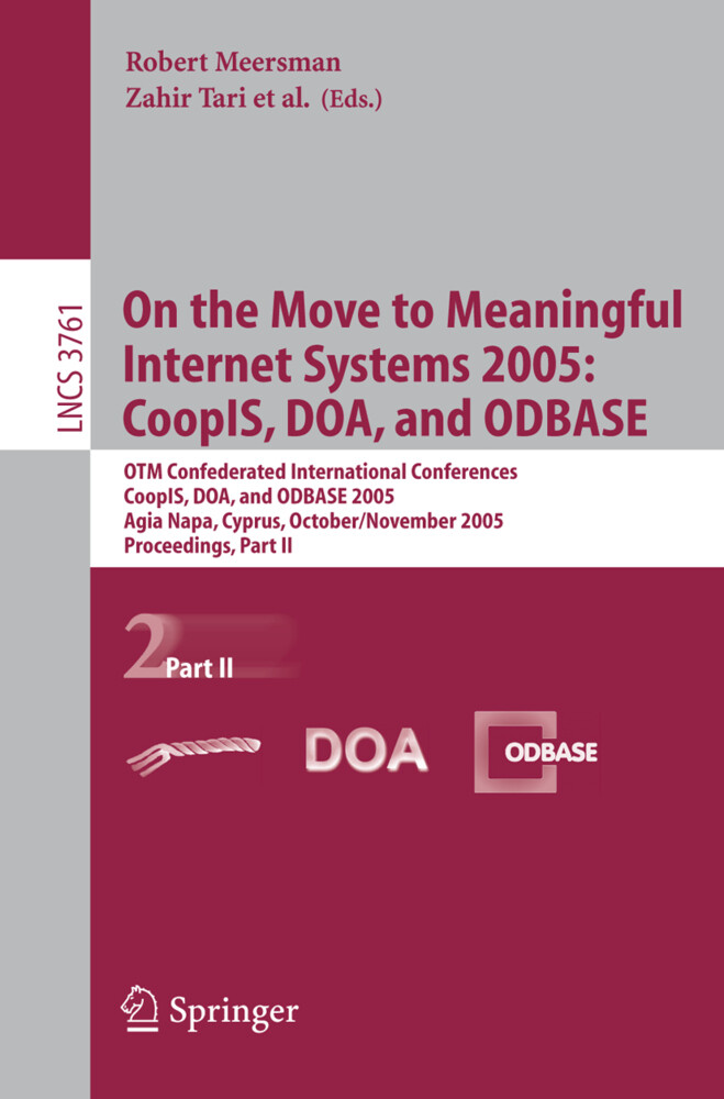On the Move to Meaningful Internet Systems 2005: CoopIS, DOA, and ODBASE als Buch