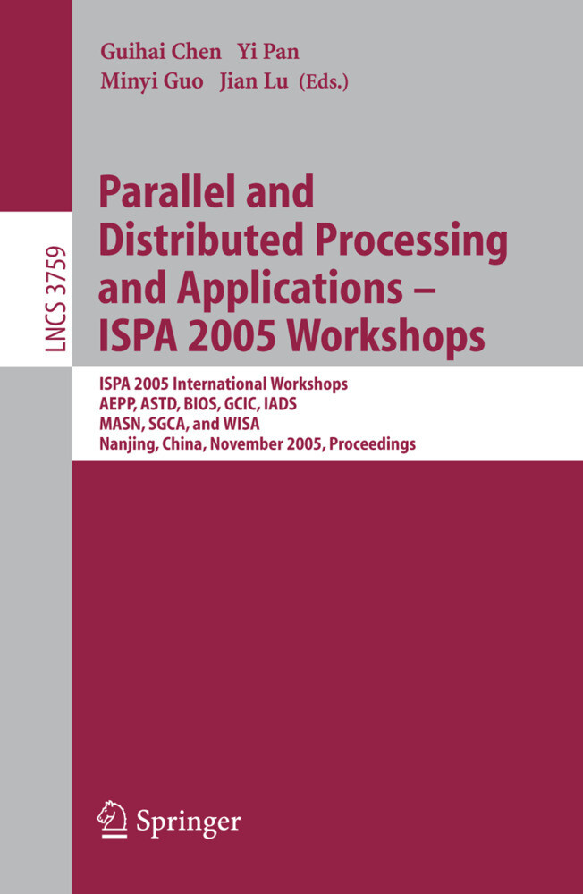 Parallel and Distributed Processing and Applications - ISPA 2005 Workshops als Buch
