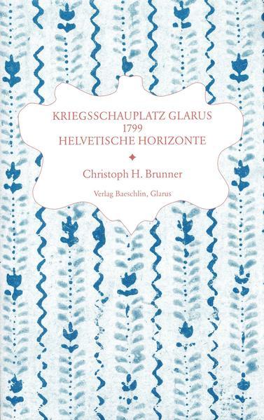 Kriegsschauplatz Glarus 1799 als Buch
