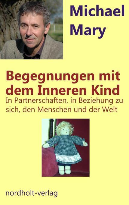 Begegnungen mit dem Inneren Kind als Buch