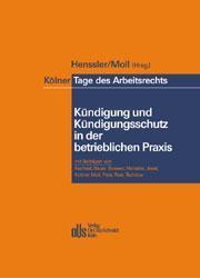 Kölner Tage des Arbeitsrechts. Kündigung und Kündigungsschutz in der betrieblichen Praxis als Buch