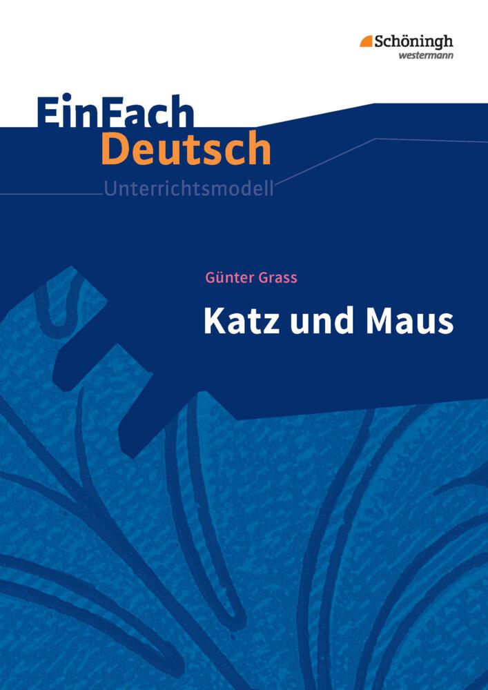 Katz und Maus. EinFach Deutsch Unterrichtsmodelle als Buch
