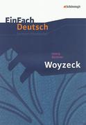 Woyzeck. EinFach Deutsch Unterrichtsmodelle