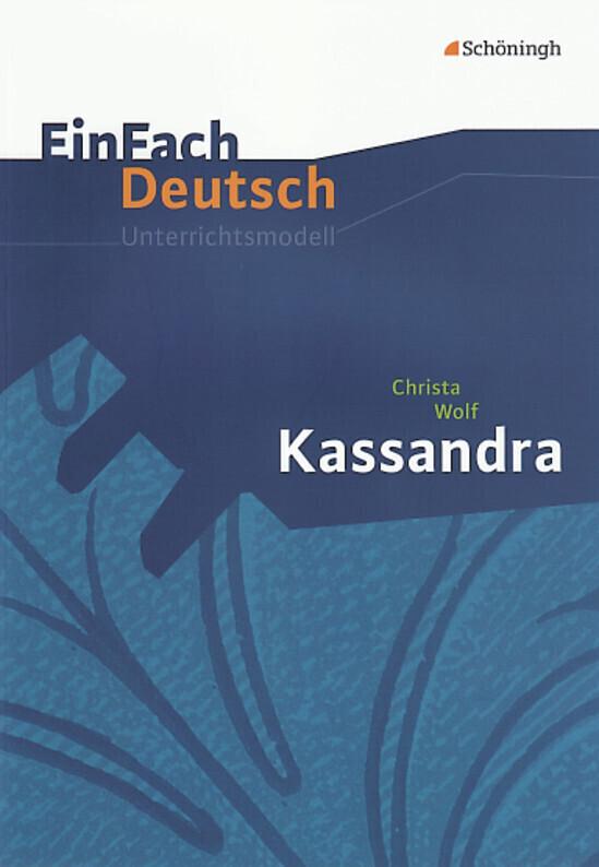 Kassandra: Gymnasiale Oberstufe als Buch