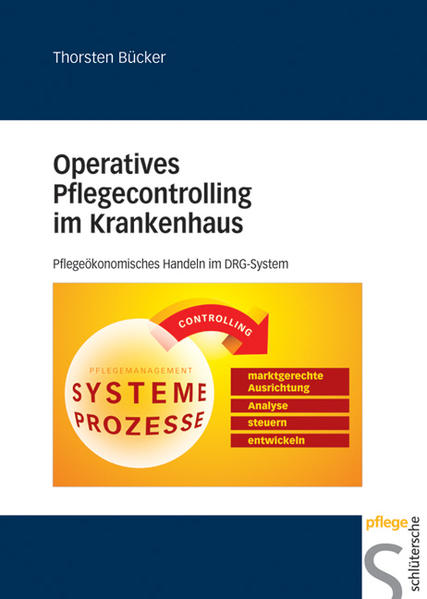 Operatives Pflegecontrolling im Krankenhaus als Buch