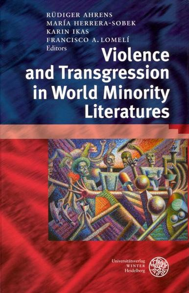Violence and Transgression in World Minority Literatures als Buch
