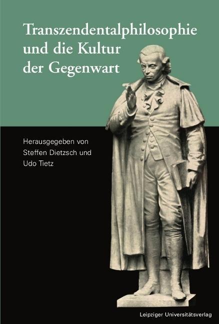 Transzendentalphilosophie und die Kultur der Gegenwart als Buch