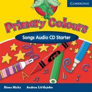 Primary Colours Songs Audio CD Starter als Hörbuch
