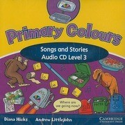 Primary Colours: Level 3: Songs and Stories