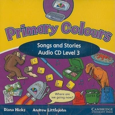 Primary Colours: Level 3: Songs and Stories als Hörbuch