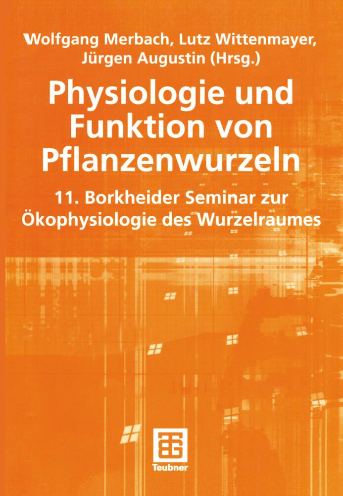 Physiologie und Funktion von Pflanzenwurzeln als Buch