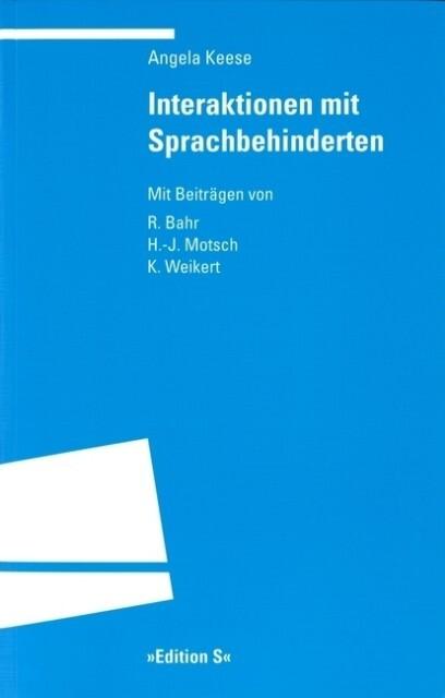 Interaktionen mit Sprachbehinderten als Buch
