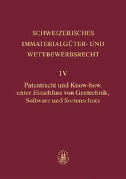 Patentrecht und Know-how, unter Einschluss von Gentechnik, Software und Sortenschutz als Buch