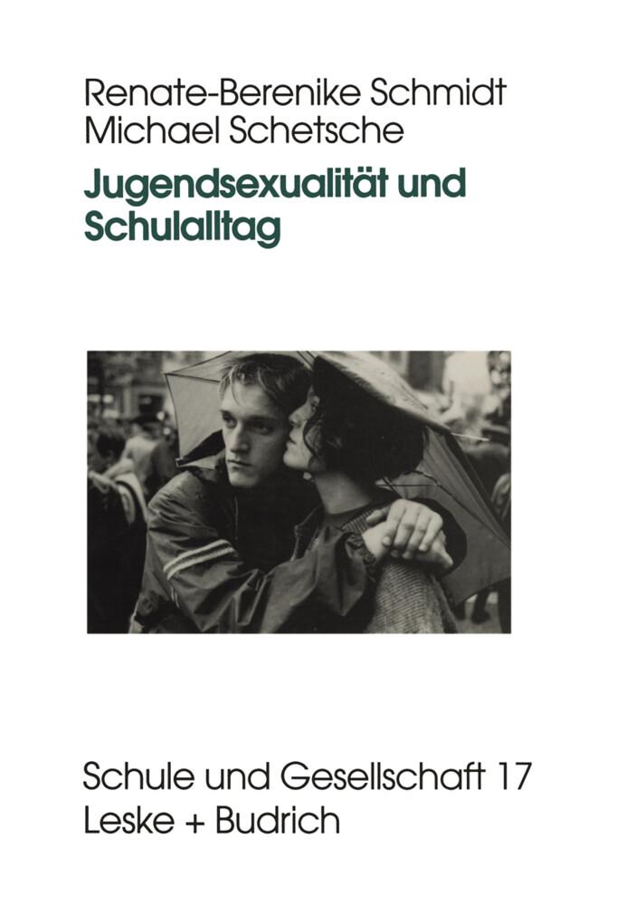 Jugendsexualität und Schulalltag als Buch