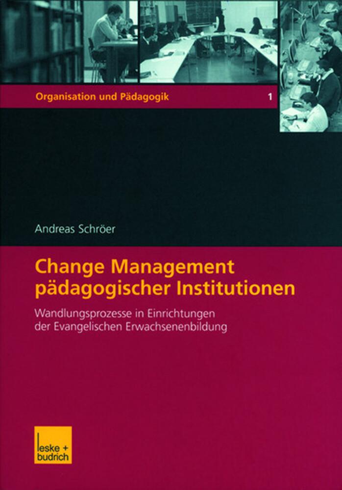 Change Management pädagogischer Institutionen als Buch
