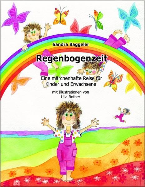 Regenbogenzeit als Buch
