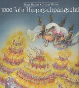 Tausend (1000) Jahr Hippigschpängschtli als Buch