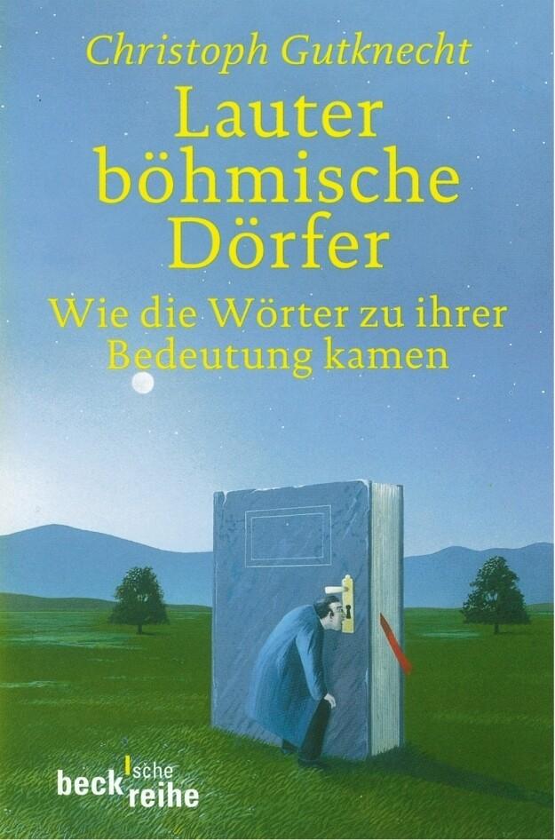 Lauter böhmische Dörfer als Buch