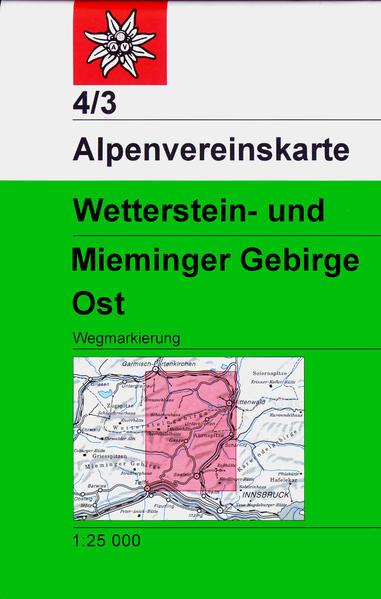 DAV Alpenvereinskarte 04/3 Wetterstein Mieminger Gebirge Ost 1 : 25 000 als Buch